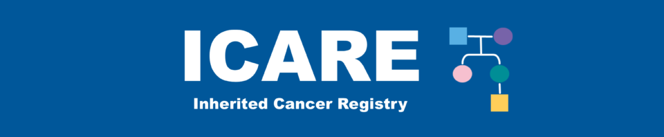 Inherited Cancer Registry (ICARE)